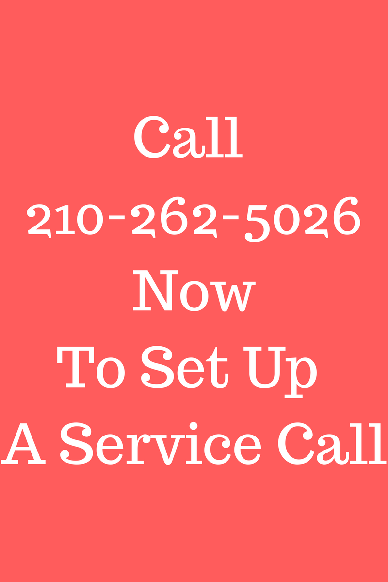 Call for service at 210-262-5026